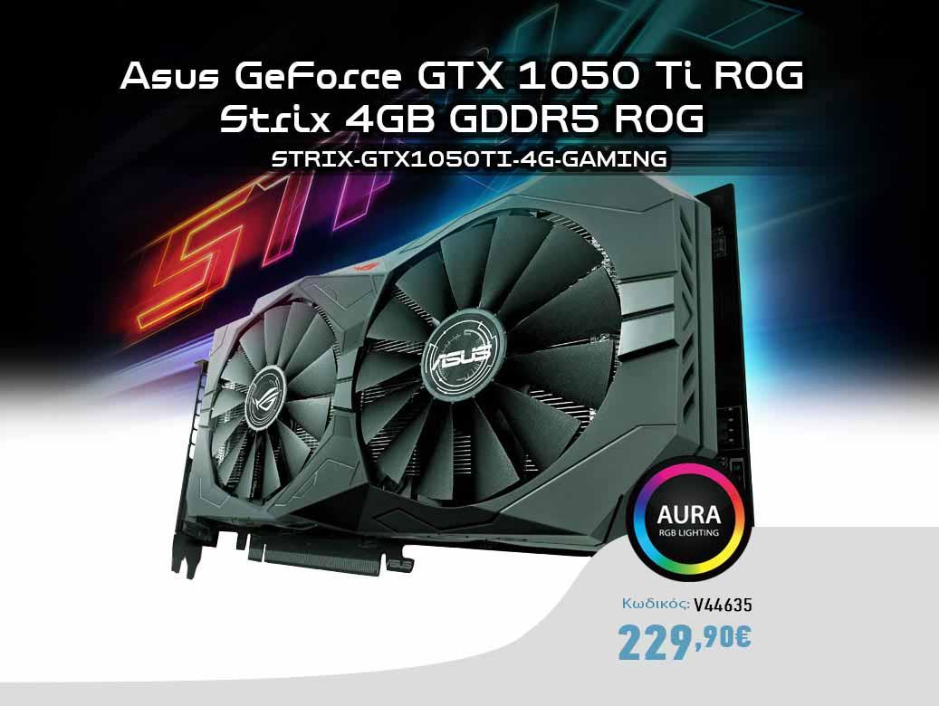 Asus GeForce GTX 1050 Ti ROG Strix 4GB GDDR5 ROG STRIX-GTX1050TI-4G-GAMING