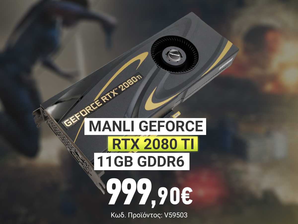 V59503 Manli GeForce RTX 2080 Ti 11GB GDDR6 N504208TIM14080